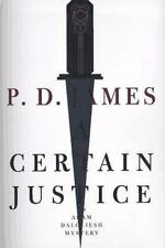 A CERTAIN JUSTICE P. D. James stated 1st US Edition 1997 Mystery Hardcover