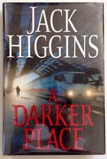 A Darker Place - Jack Higgins - PRISTINE First Edition, First Printing - 2009