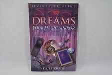 DREAMS your magic mirror by Elsie Sechrist Livre spirit en anglais