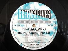 """Tippa Lee & Rappa Robert Half Key Drive Greensleeves UK 12"""" GRED248"""