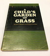 A Child's Garden of Grass, 1ST EDITION, 1969 Contact Books - Free Shipping