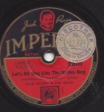 Jack Payne and his Orchestra : Let's all sing like the birdies sing + Wanderer