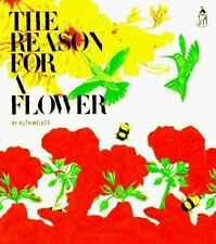 The Reason for a Flower - plant reproduction & value of flowers - Ruth Heller PB
