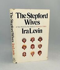 The Stepford Wives-Ira Levin-SIGNED w/ Additional Writing!!-First/1st BCE-RARE!!
