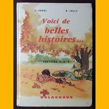 VOICI DE BELLES HISTOIRES… Lecture C.E.1 Illustrations de Pierre Leroy 1967
