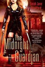 The Midnight Guardian: A Millennial Novel by Stratford, Sarah Jane