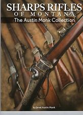 Sharps Rifles of Montana the Austin Monk Collection
