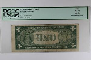 FR. 1608 1935A $1 PCGS F12 ERROR SILVER CERTIFICATE INVERTED BACK PRINTING