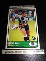 2005 SELECT NRL TRADITION CARD NO.125 BRENT WEBB WARRIORS