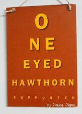 One Eyed Hawthorn Fan Footy Aussie Rules Sign - Bar Shed Man Cave Rustic Hawks