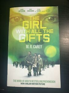 The Girl with all the Gifts by M. R. Carey (paperback 2016)