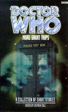 New DOCTOR WHO MORE SHORT TRIPS BBC pb dr Steve Lyons Paul Magrs Gareth Roberts
