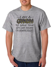 I Am A Grandpa Assume I'm Always right Save Time HoneVille Unisex T-shirt adult