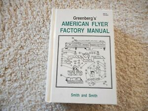 S SCALE GREENBERG'S AMERICAN FLYER FACTORY MANUAL BY SMITH & SMITH