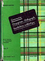 FRANCAIS  Ed SUDEL * CM1 / CM2 * Livre II * RIGAUD VASCONI * Manuel Scolaire