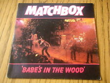 """MATCHBOX - BABE'S IN THE WOOD    7"""" VINYL PS"""