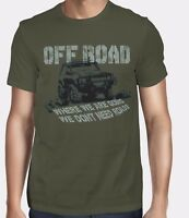 Where We Are Going We Don`t Need Roads  Off Road T-shirt -Ideal Gift