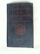 1925 AMC Guide To Paths In the White Mountains