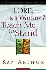 Lord, Is It Warfare? Teach Me to Stand: A Devotional Study on Spiritual Victo...