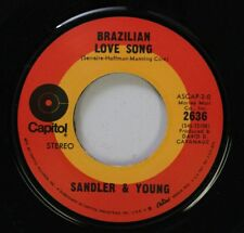 Pop 45 Sandler & Young - Brazilian Love Song / On Days Like These On Capitol
