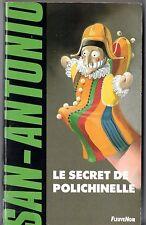 SAN-ANTONIO n°71 # LE SECRET DE POLICHINELLE # 1991 H