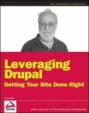 NEW - Leveraging Drupal: Getting Your Site Done Right by Kane, Victor