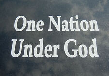 Patriotic Traditional Oracal Vinyl Decal White One Nation Under God