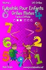Futoshiki Pour Enfants: Futoshiki Pour Enfants Grilles Mixtes - Facile à...