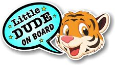 Funny Novelty Cute TIGER & LITTLE DUDE ON BOARD Speech Bubble vinyl car sticker