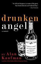 New, Drunken Angel: A Memoir, Kaufman, Alan, Book