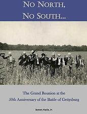 No North, No South... : The Grand Reunion at the 50th Anniversary of the Batt...