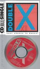 CD--DOUBLE X --LAST CHANCE TO DANCE