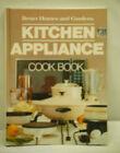 Better Homes & Garden Kitchen Appliance Cook Book by Meredith 1982 Hardback Book photo