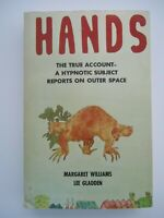 Hands True Account Hypnotic Subject Report On Outer Space Williams Gladden UFO