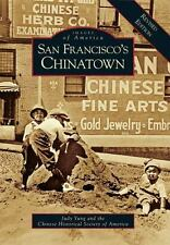 Images of America: San Francisco's Chinatown : A Revised Edition by Chinese...