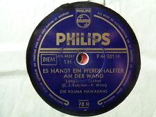 DIE KILIMA HAWAIIANS - Es Hangt Ein Pferdehalfter An Der Wand 78 rpm disc (A++)