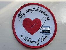 'my Camp Blanket Is a Labour of Love' Badge Brownies Guiding Leaders Scouts