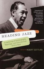 Reading Jazz : A Gathering of Autobiography, Reportage, and Criticism from 1919
