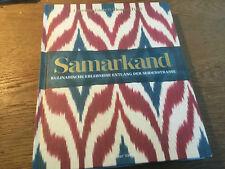 Samarkand Kulinarische Erlebnisse entlang der Seidenstraße [Hardcover] Eden Ford