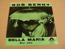 45T SINGLE / BOB BENNY - BELLA MARIA