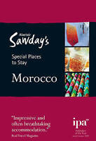 Morocco Special Places to Stay (Alastair Sawday's Special Places to Stay Morocco