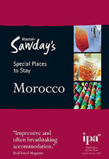 Morocco Special Places to Stay (Alastair Sawday's Special Places to Stay), New,