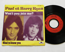 "Paul & Barry RYAN Won't you join me? FRENCH 7"" w/PS POLYDOR 2001 488 (1974) EX"