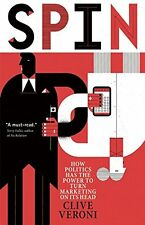 Spin: How Politics Has the Power to Turn Marketing