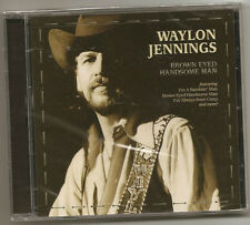 "WAYLON JENNINGS, CD ""BROWN EYED HANDSOME MAN"" NEW"