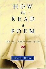 How to Read a Poem: And Fall in Love with Poetry-ExLibrary