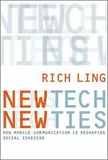 New Tech, New Ties: How Mobile Communication Is Reshaping Social Cohesion (Paper