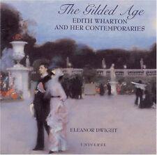 The Gilded Age: Edith Wharton and Her Contemporari