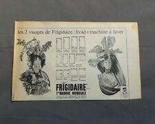 PUB PUBLICITE ANCIENNE ADVERT CLIPPING 140517 / MACHINE A LAVER FRIGO FRIGIDAIRE