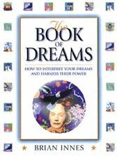 The Book of Dreams: How to Interpret Your Dreams a